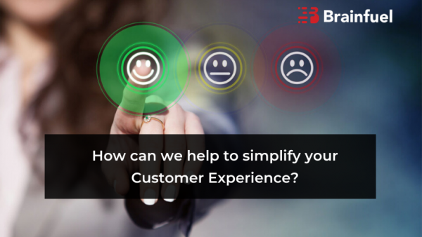 How can we help to simplify your customer experience?