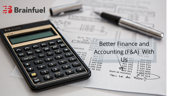 Better Finance and Accounting (F&A)  With Us