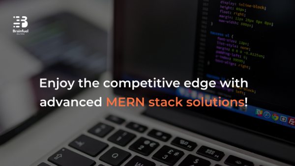 Enjoy the competitive edge with advanced MERN stack solutions!