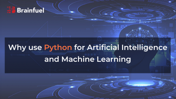 Why use Python for Artificial Intelligence and Machine Learning
