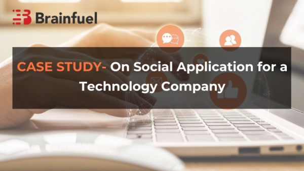 Case study on social application for a Technology Company